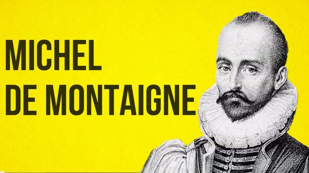 Montaigne, Michel (1533-1592)