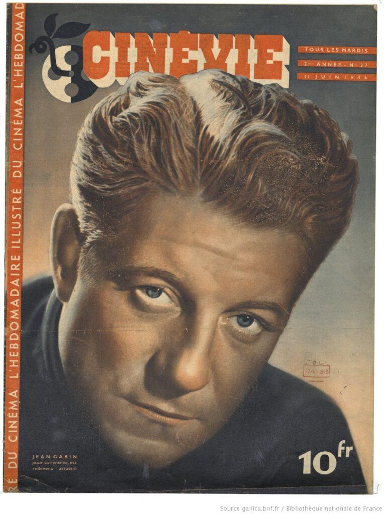 Jean Gabin, 1946. (Cinévie, juin 1946) BNF