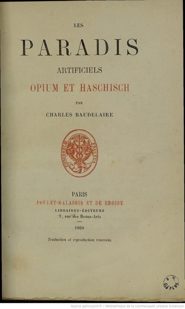 Charles Baudelaire - Paradis artificiels. Gallica BNF