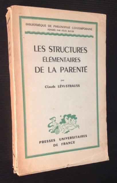 Lévi Strauss. Structures élémentaires de la parenté