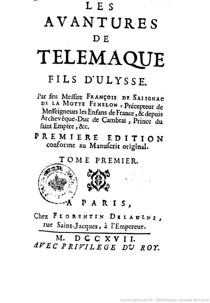 """Les Avantures (sic) de Télemaque. Primera edición """"legal"""" en París, de 1718 (BNF)"""