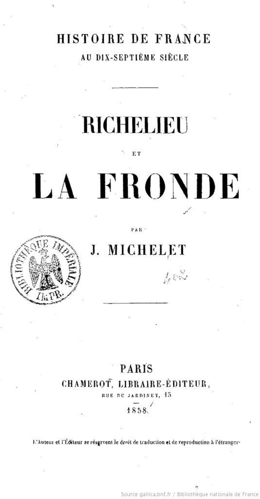 Richelieu_et_la_fronde - Jules Michelet