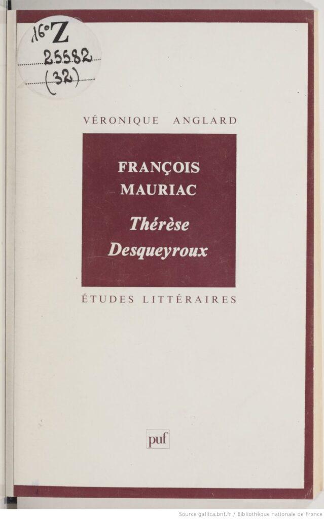 Mauriac. Una edición de Thérèse Desqueyroux (1992)